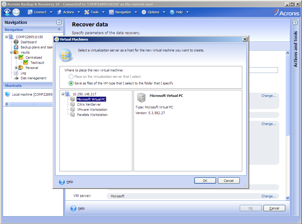 Acronis Backup & Recovery 10: Converting Backup Archive of a