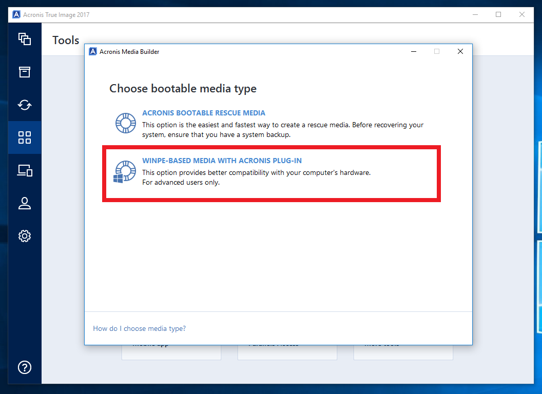 Acronis True Image 2018: how to create bootable media ...