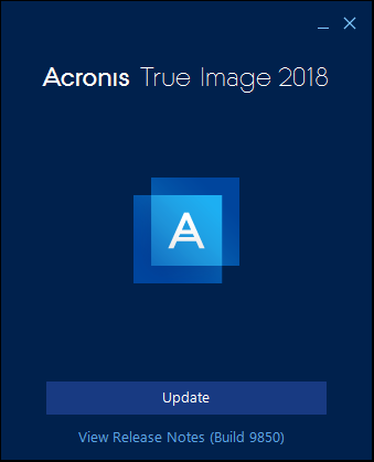 Acronis True Image 2018 How To Update To The Latest Build